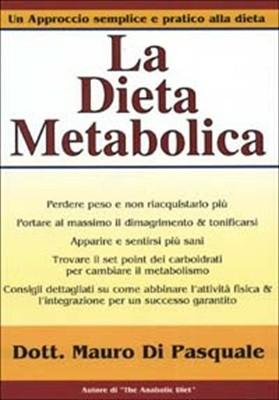 La dieta Metabolica di Mauro Di Pasquale